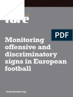 Monitoring offensive and discriminatory signs in European football