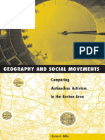 Miller B.A. (2000), Geography and Social Movements. Comparing Antinuclear Activism in the Boston Area