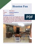The Houston Fun