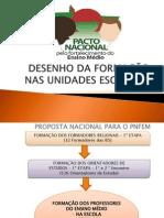 PNFEM - Desenho Da Formação Nas Unidades Escolares