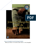 Jesus e o Evangelho á Luz Da Psicologia Profunda- Divaldo Franco