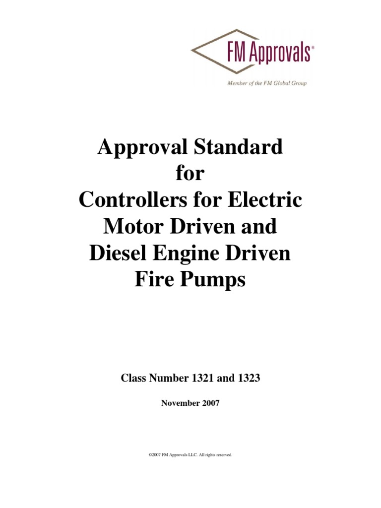 Fm 1321 23 Approval Standard For Controllers Electric Motor Pushbutton Completes The Path Current Flow And Energizes Driven Diesel Engine Fire Pumps 2007 Switch Automatic Transmission