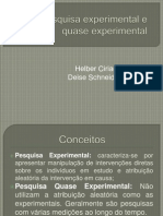 Pesquisa Experimental e Quase Experimental