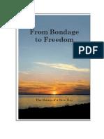 From Bondage to Freedom