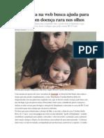 Campanha Na Web Busca Ajuda Para Criança Com Doença Rara Nos Olhos