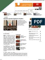 02-08-14 Diputados aprueban legislación energética