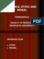 Moral, Etika Dan Ilmu