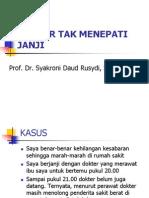 1.Dokter Tak Menepati Janji