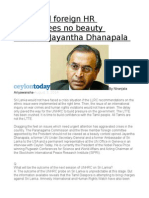Local and Foreign HR Committees No Beauty Contests Jayantha Dhanapala