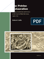 Robert Collis the Petrine Instauration Religion, Esotericism and Science at the Court of Peter the Great, 1689-1725 2011