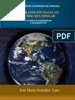 La Transición Hacia Un Mundo Multipolar. Los Efectos de La Gloablización y La Postguerra Fría_José María González