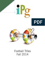 IPG Fall 2014 Football Titles
