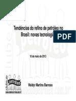 Apres. ClubePetroleo - Tendências Do Refino de Petróleo - 2013