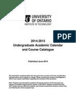 2014-2015 Undergraduate Academic Calendar and Course Catalogue Print Version June 3 2014