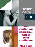 SEGREDO DA VIDA