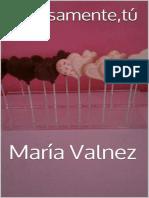 Precisamente,Tu (Spanish Editio - Maria Valnez