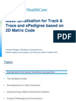 2D-Mass Serialization for Track Trace and EPedigree Based on 2D Matrix Code RIEDIGER