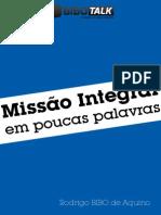 Missão Integral - Rodrigo Bibo de Aquino