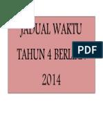 Jadual Waktu Tahun 4 Arif 2014