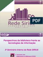 Perspectivas da biblioteca frente as tecnologias de informação