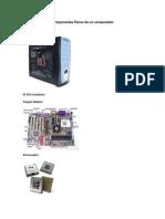 Componentes Físicos de Un Computador(Imagenes)