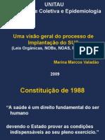 SUS - Visão geral do processo de implantação