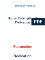 House Redemption & Dedication