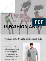 Is Fashion Art
