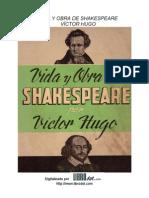 Vida y obra de Shakespeare - Victor Hugo