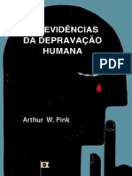 As Evidências Da Depravação Humana - Por Arthur Walkington Pink
