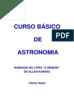 Curso Básico de Astronomia - Baseado No Livro a Gênese (Carlos Assis)