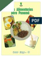PAN. Guías Alimentarias Para Panamá. 2014