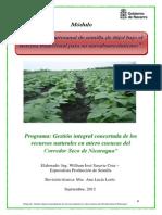 Módulo Producción artesanal de semilla de frijol bajo el sistema tradicional para su autoabastecimiento - Nicaragua