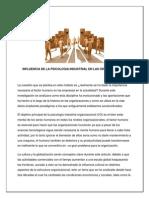 4.Influencia de La Psicologia Industrial en Las Organizaciones
