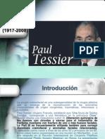 Paul Tessier (1917-2008)