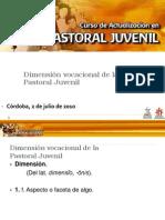 dimensinvocacionaldelapj-100718183522-phpapp02