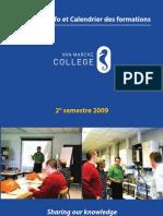 Van Marcke College 2ieme Semestre 2009