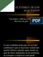 LOS AGACHADOS