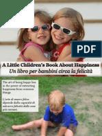 Un Libro Per Bambini Circa La Felicità - A Little Children's Book About Happiness
