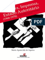 AQUINO, M. a. Censura, Imprensa, Estado Democrático (1968-1978)