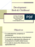 5th and 6 th  lecture Development birth and childhood.