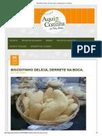 Biscoitinho Delícia, Derrete Na Boca