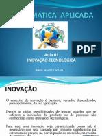 Aula 01 Inovação Tecnológica