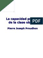 8529764 Proudhon La Capacidad Politica de La Clase Obrera