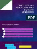 Cinética de Las Reacciones Para Sistemas Biológicos