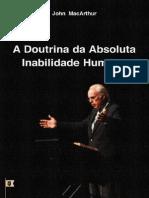 A Doutrina Da Absoluta Inabilidade Humana - John MacArthur