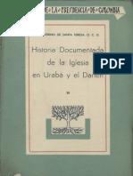 Historia Documentada de La Iglesia en Urabá y El Darién Vol.1