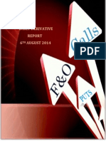 Derivative Report 06 August 2014