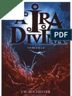 J. W. Rochester - A Ira Divina