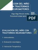 1.EVALUACION DEL NIÑO CON TRASTORNOS NEUROMOTORES